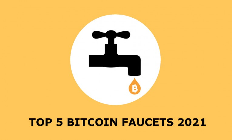 Top 5 Bitcoin Faucets in 2021